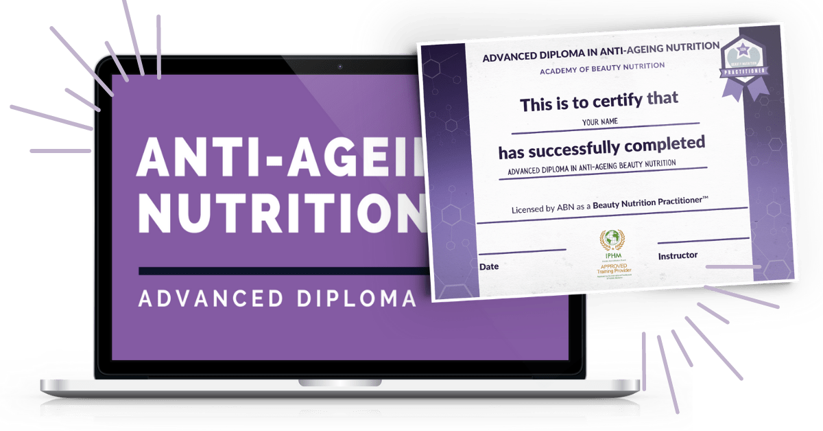 Advanced Diploma in Anti-Ageing Beauty Nutrition ecourse graphic